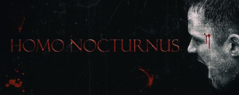 HOMO NOCTURNUS